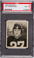 Football Cards:Singles (Pre-1950), 1948 Bowman Joe Tereshinski #1 PSA NM-MT 8....