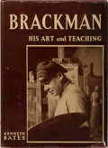 Books:Art & Architecture, Robert Brackman [subject]. Kenneth Bates. INSCRIBED. Brackman: His Art and Teaching. Noank, 1951. First edition,...