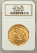 Liberty Double Eagles: , 1873 $20 Open 3 AU55 NGC. NGC Census: (489/5929). PCGS Population(494/3560). Numismedia Wsl. Price for problem free NGC/P...