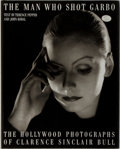 Books:Photography, [Photography]. Clarence Sinclair Bull [subject]. Terence Pepper and John Kobal. The Man Who Shot Hollywood. Simo...