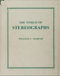 Books:Photography, [Photography]. William C. Darrah. The World of Stereographs. Darrah, 1977. First edition, first printing. Publisher'...