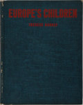 Books:Photography, [Photography]. Therese Bonney. Europe's Children. Rhode, 1943. First edition, first printing. Publisher's cloth with...