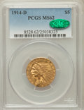 Indian Half Eagles: , 1914-D $5 MS62 PCGS. CAC. PCGS Population (519/491). NGC Census:(606/449). Mintage: 247,000. Numismedia Wsl. Price for pro...