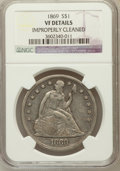 Seated Dollars, 1869 $1 -- Improperly Cleaned -- NGC Details. VF. NGC Census:(2/107). PCGS Population (5/192). Mintage: 423,700. Numis...
