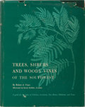 Books:Natural History Books & Prints, Robert A. Vines. Trees, Shrubs and Woody Vines of the Southwest. University of Texas, 1974. Third printing. Illu...
