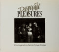 Books:Photography, [Photography] Dennis Carlyle Darling. SIGNED/LIMITED. Desperate Pleasures. Dorsoduro Press, 1987. First edit...