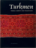 Books:Art & Architecture, Louise W. Mackie and Jon Thompson, editors. Turkmen Tribal Carpets and Traditions. The Textile Museum, 1980. Fir...