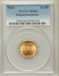 Commemorative Gold: , 1926 $2 1/2 Sesquicentennial MS66 PCGS. PCGS Population (149/0).NGC Census: (83/3). Mintage: 46,019. Numismedia Wsl. Price...