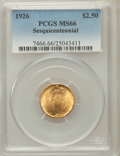 Commemorative Gold: , 1926 $2 1/2 Sesquicentennial MS66 PCGS. PCGS Population (149/0).NGC Census: (86/3). Mintage: 46,019. Numismedia Wsl. Price...