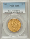 Liberty Eagles: , 1861 $10 AU50 PCGS. PCGS Population (92/133). NGC Census: (54/430).Mintage: 113,100. Numismedia Wsl. Price for problem fre...