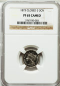 Proof Three Cent Nickels: , 1873 3CN Closed 3 PR65 Cameo NGC. NGC Census: (33/21). PCGSPopulation (49/13). ...