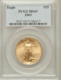 2003 G$25 Half-Ounce Gold Eagle MS69 PCGS. PCGS Population (17005/374). NGC Census: (3710/1783). Numismedia Wsl. Price f...