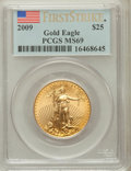 Modern Bullion Coins, 2009 $25 Half-Ounce Gold Eagle, First Strike MS69 PCGS. PCGSPopulation (802/763). NGC Census: (5418/4243)....