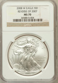 Modern Bullion Coins, 2008-W $1 Silver Eagle Reverse of 2007 MS70 NGC. NGC Census:(4272). PCGS Population (234). Numismedia Wsl. Price for prob...