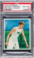 Olympic Cards:General, 1910 T218 Champions Melvin W. Sheppard, Side Face PSA NM-MT+ 8.5 -Pop One, None Higher! ...