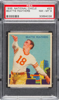 Football Cards:Singles (Pre-1950), 1935 National Chicle Beattie Feathers #23 PSA NM-MT 8....