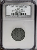 1794 1/2 C Low Relief--Corroded, Damaged--NCS. VF Details. C-2a. NGC Census: (9/59). PCGS Population (31/81). Mintage: 8...