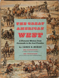 Books:Americana & American History, James D. Horan. INSCRIBED. The Great American West: A PictorialHistory From Coronado to the Last Frontier. Crow...