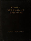 Books:Americana & American History, Samuel Chamberlain. Beyond New England's Thresholds.Hastings House, 1937. Illustrated with black and white phot...