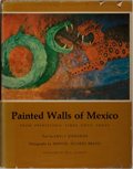 Books:Art & Architecture, Emily Edwards and Manuel Alvarez Bravo. Painted Walls of Mexico From Prehistoric Times Until Today. University o...
