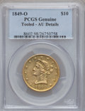 Liberty Eagles, 1849-O $10 -- Tooled -- PCGS Genuine. AU Details. Variety 3....