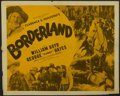 "Movie Posters:Western, Borderland (Screen Guild Productions, R-1946). Half Sheet (22"" X 28""). Western. Starring William Boyd, James Ellison, George..."