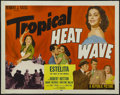 "Movie Posters:Musical, Tropical Heat Wave (Republic, 1952). Half Sheet (22"" X 28"") Style B. Crime. Starring Estelita Rodriguez, Robert Hutton, Gran..."