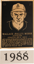 Baseball Collectibles:Others, 1988 Philadelphia Athletics Hall of Fame Plaque: Wally Moses....