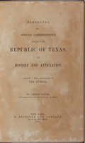 Books:Americana & American History, Anson Jones. Memoranda and Official Correspondence Relating tothe Republic of Texas. Appleton, 1859. First edition....