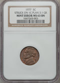 Errors, 1977 5C Jefferson Nickel -- Struck on 1C Planchet -- MS63 BrownNGC. 3.1 Grams....