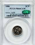 Proof Three Cent Nickels: , 1886 3CN PR66 Cameo PCGS. CAC. PCGS Population (35/19). NGC Census:(25/14). ...