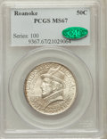 Commemorative Silver: , 1937 50C Roanoke MS67 PCGS. CAC. PCGS Population (283/14). NGCCensus: (227/17). Mintage: 29,030. Numismedia Wsl. Price for...