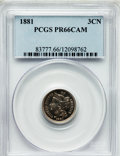 Proof Three Cent Nickels: , 1881 3CN PR66 Cameo PCGS. PCGS Population (57/26). NGC Census:(56/35). ...