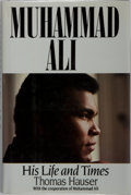 Books:Biography & Memoir, Muhammad Ali [subject]. Thomas Hauser. INSCRIBED. Muhammad Ali:His Life and Times. Simon & Schuster, 1991. First ed...