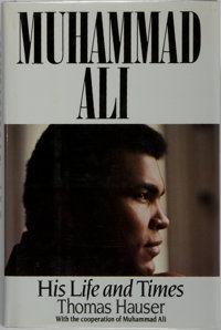 Muhammad Ali [subject]. Thomas Hauser. INSCRIBED. Muhammad Ali: His Life and Times. Simon & Sch