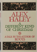 Books:Literature 1900-up, Alex Haley. INSCRIBED. A Different Kind of Christmas.Doubleday, 1988. First edition. Inscribed and signed by ...