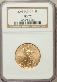 2008 $25 Half-Ounce Gold Eagle MS70 NGC. NGC Census: (1724). PCGS Population (0)....(PCGS# 393100)