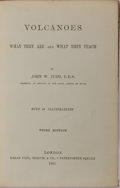 Books:Science & Technology, John W. Judd. Volcanoes: What They Are and What They Teach. Kegan Paul, Trench, 1885. Third edition. Custom full blu...