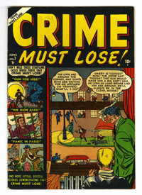 Crime Must Lose! #7 (Atlas, 1951) Condition: VF. Based on this copy's provenance, we think it is probably the Mile High...