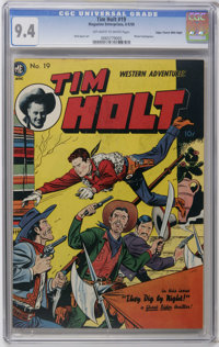 Tim Holt #19 Mile High pedigree (Magazine Enterprises, 1950) CGC NM 9.4 Off-white to white pages. This was the title cha...