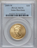 Modern Issues, 2009-W $10 Anna Harrison Half-Ounce Gold MS70 PCGS. PCGS Population(226). NGC Census: (0). Numismedia Wsl. Price for prob...