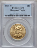 Modern Issues, 2009-W G$10 Margaret Taylor Half-Ounce Gold MS70 PCGS. PCGSPopulation (195). NGC Census: (0). Numismedia Wsl. Price for p...