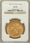 Liberty Double Eagles: , 1873-S $20 Closed 3 AU58 NGC. NGC Census: (673/300). PCGSPopulation (149/196). Mintage: 1,040,600. Numismedia Wsl. Pricef...
