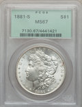 Morgan Dollars: , 1881-S $1 MS67 PCGS. PCGS Population (1613/100). NGC Census:(3988/196). Mintage: 12,760,000. Numismedia Wsl. Price for pro...
