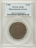 Colonials, 1788 CENT Massachusetts, Period VF30 PCGS. PCGS Population (6/39)....