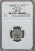 Civil War Patriotics, 1863 Not One Cent Civil War Token AU58 NGC. Fuld-68/360e, R.9....