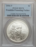 Modern Issues, 2006-P $1 Founding Father MS70 PCGS. PCGS Population (658). NGCCensus: (6556). Numismedia Wsl. Price for problem free NGC...
