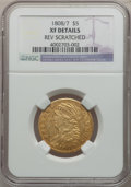 Early Half Eagles, 1808/7 $5 -- Reverse Scratched -- NGC Details. XF. BD-2, High R.4....