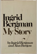 Books:Biography & Memoir, Ingrid Bergman. INSCRIBED. My Story. Delacorte Press, 1980.First edition, first printing. Signed and inscribe...