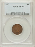 Indian Cents: , 1871 1C VF30 PCGS. PCGS Population (27/466). NGC Census: (21/414).Mintage: 3,929,500. Numismedia Wsl. Price for problem fr...
